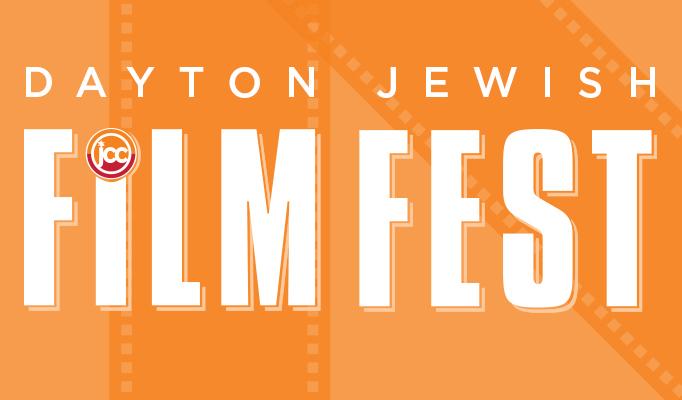 Dayton Jewish Film Festival - Jewish Dayton