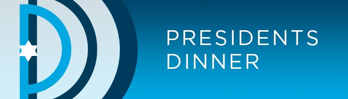 Presidents Dinner: Enhancing the Jewish Cultural Experience