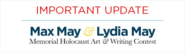 Update on the Max May & Lydia May Holocaust Art & Writing Contest