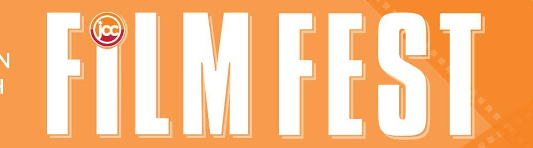 2021 JCC Film Festival Starts June 8 — Tickets On Sale Now!